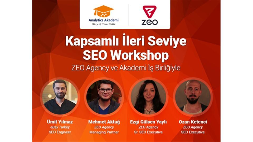 İleri Seviye SEO Workshop – ZEO Agency İş Birliğiyle (2 Hafta 4 Eğitmen) [699 TL]