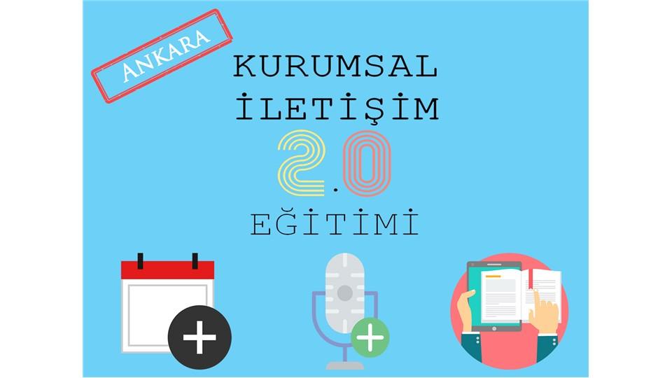 Kurumsal İletişimcilere Özel Kurumsal İletişim 2 Eğitimi (Ankara)