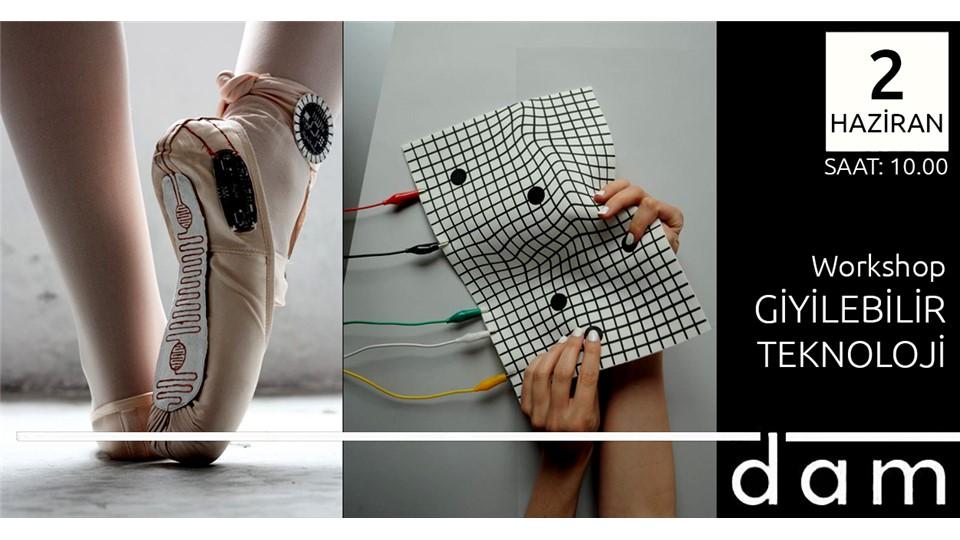 Workshop: Giyilebilir Teknoloji