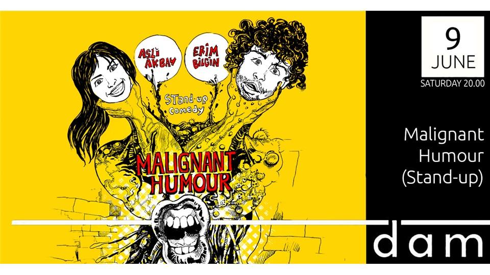 Aslı Akbay & Erim Bilgin : Malignant Humour (Stand-up)