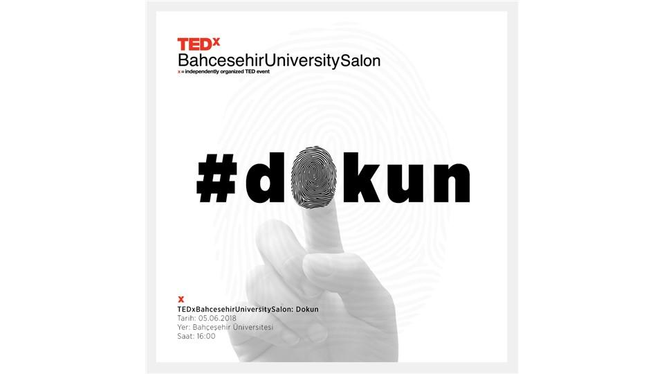 TEDxBahcesehirUniversitySalon : Dokun