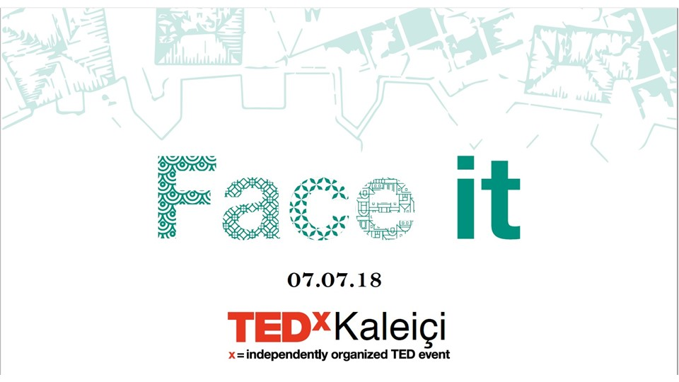 TEDx Kaleiçi - FACE IT