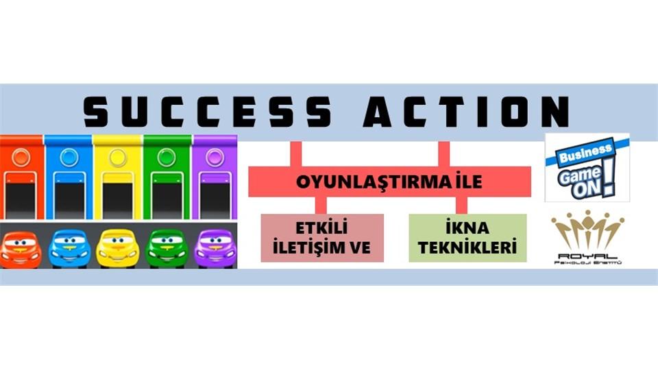 Success Action - Oyunlaştırma ile Etkili ve İkna İletişim Teknikleri