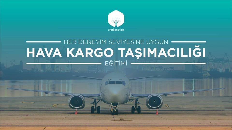 Uygulamalı Uluslararası Hava Kargo Taşımacılığı Eğitimi