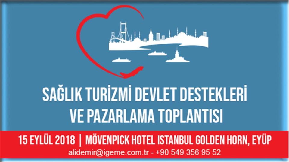 Sağlık Turizmi Bilgilendirme Toplantıları - İstanbul