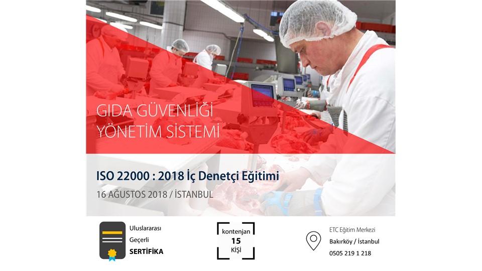 ISO 22000:2018 İÇ DENETÇİ EĞİTİMİ