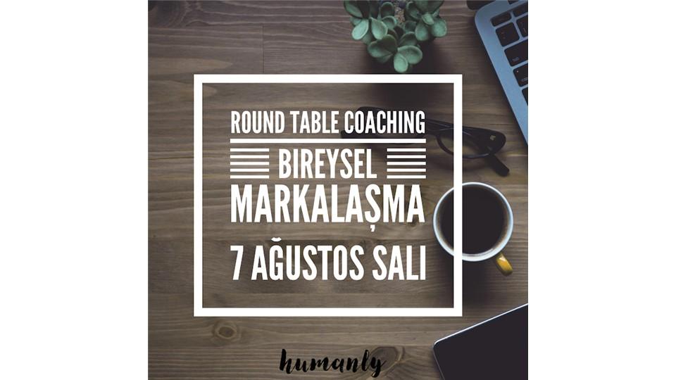 Round Table Coaching / Bireysel Markalaşma