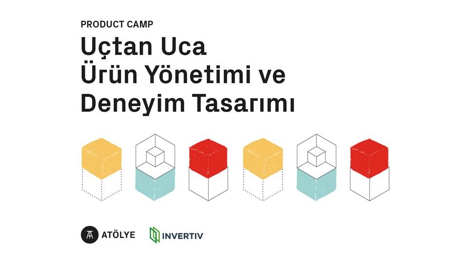 Product Camp - Üç Workshop Birden: Veri ve Optimizasyon, Oyunlaştırma Tasarımı, Ürün Tanımlama