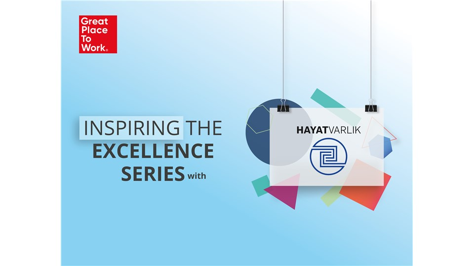 Inspiring The Excellence Series® With Hayat Varlık