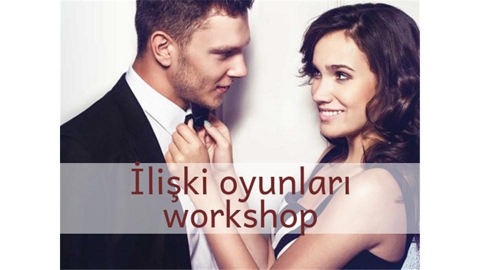 İLİŞKİ OYUNLARI - KARMA WORKSHOP