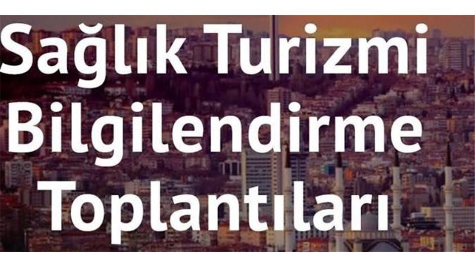 Sağlık Turizmi Devlet Destekleri ve Pazarlama Toplantısı - Ankara