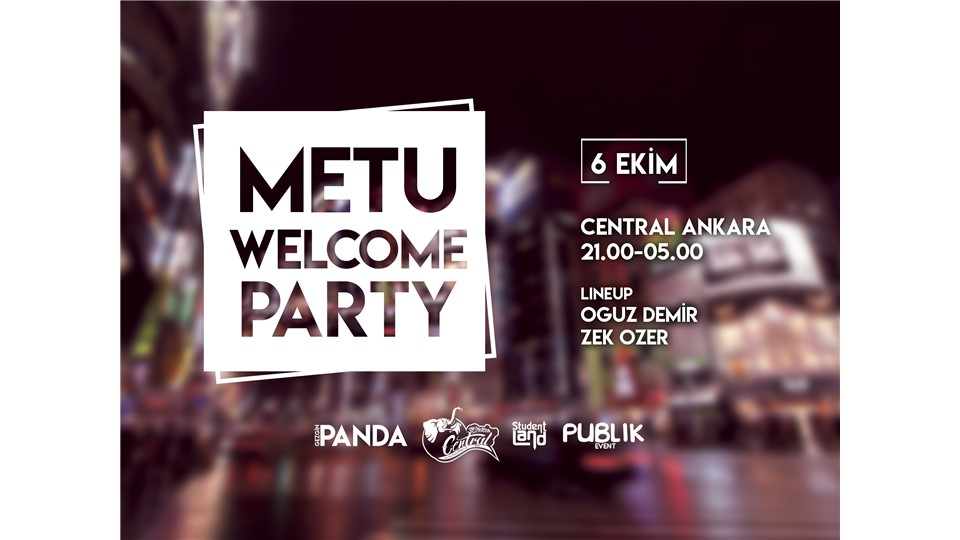METU Welcome Party