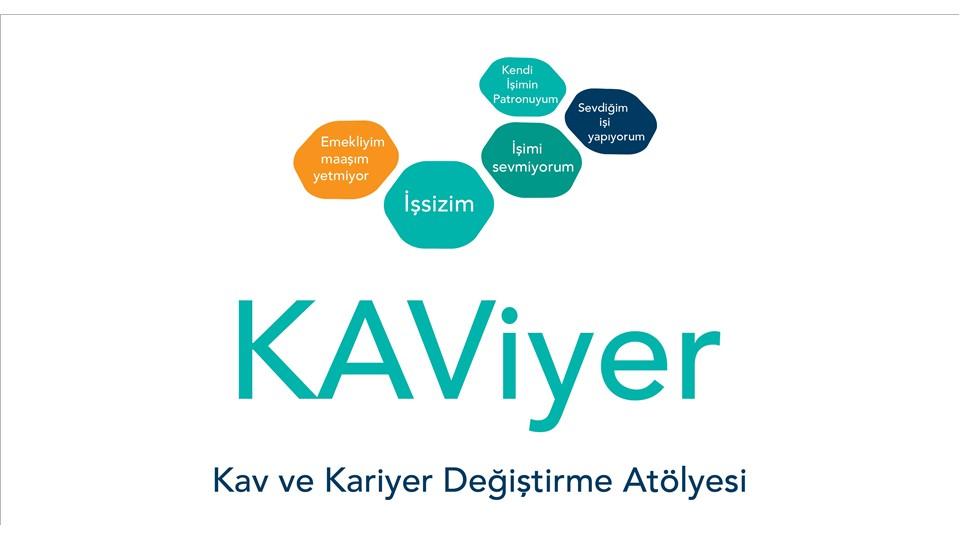 KAViyer - Kav ve Kariyer Değiştirme Atölyesi