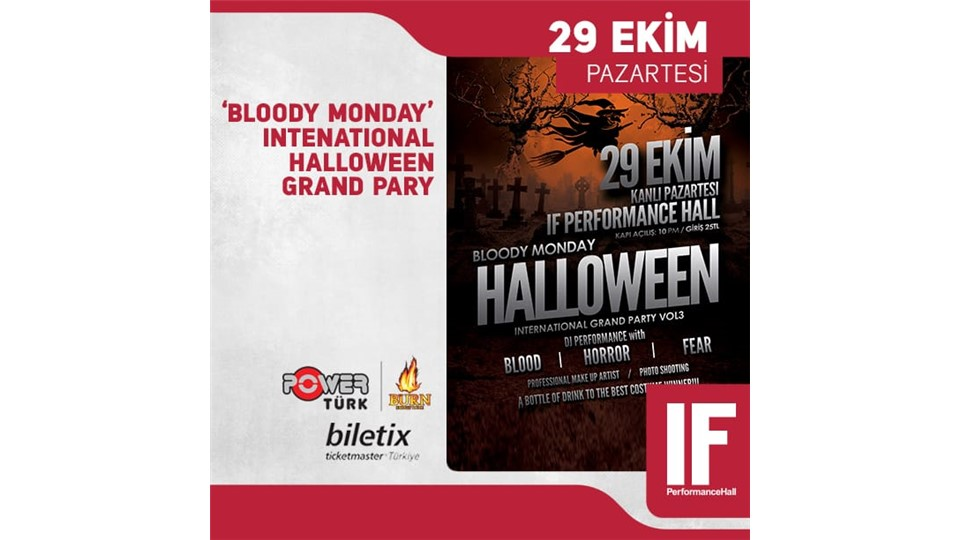 'BLOODY MONDAY' International Grand Halloween Party