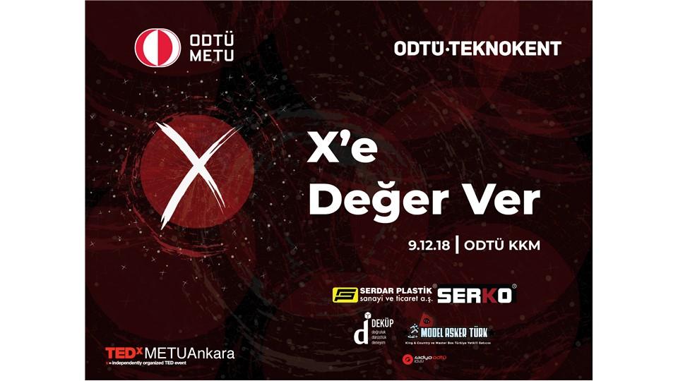 """TEDxMETUAnkara """"X'e Değer Ver"""""""