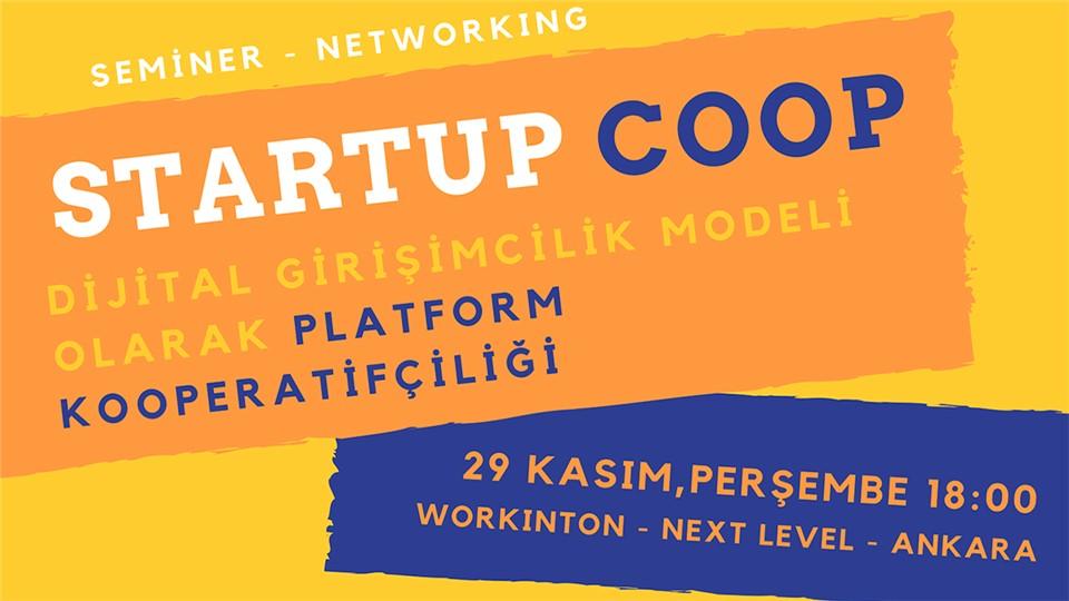 Startup Coop: Dijital Girişimcilik Modeli Olarak Platform Kooperatifçiliği