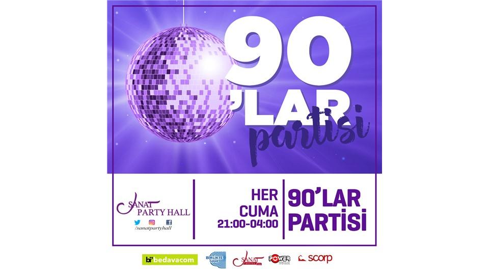 SANAT PARTY HALL 90'LAR GECESİ