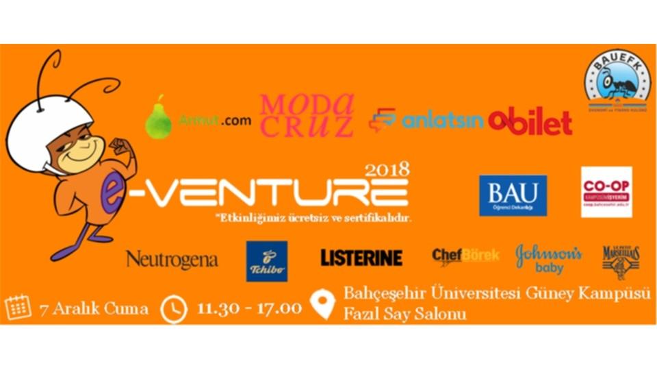 BAU Ekonomi ve Finans Kulübü e-Venture Girişimcilik Zirvesi 2018