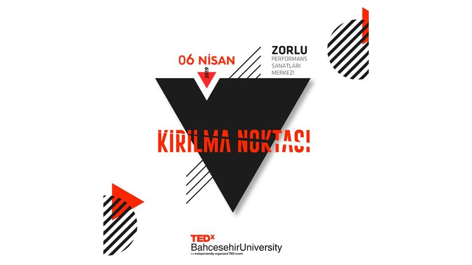 TEDxBahcesehirUniversity : Kırılma Noktası