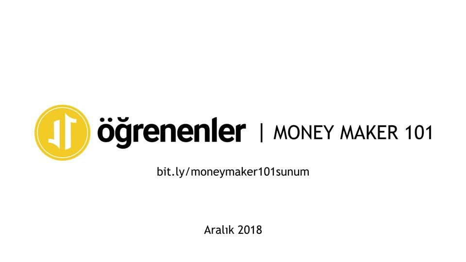 Money Maker 101 - Maker'lara Özel Para Kazanma Yöntemleri