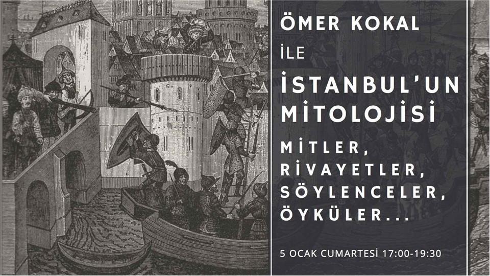 İSTANBUL'UN MİTOLOJİSİ - MİTLER, RİVAYETLER, SÖYLENCELER, ÖYKÜLER...