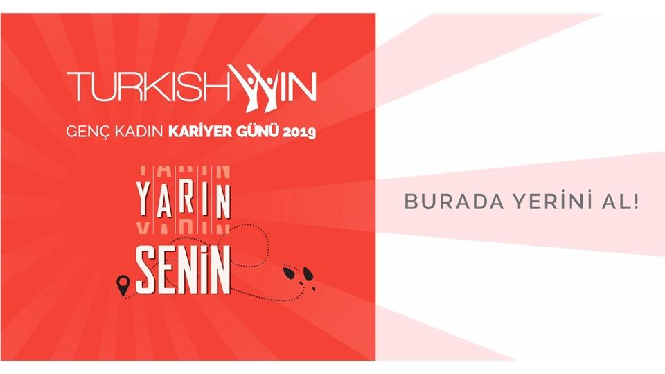 TurkishWIN Genç Kadın Kariyer Günü