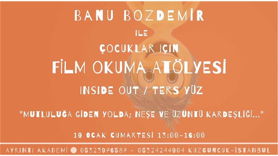 Banu Bozdemir ile Çocuklar İçin Film Okuma Atölyesi