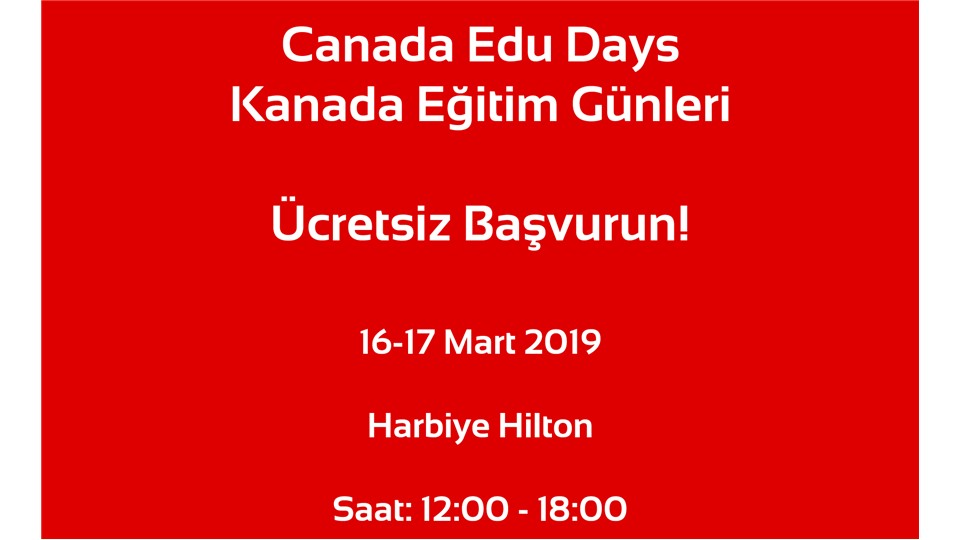 Canada Edu Days | Kanada Eğitim Günleri | Kanadalı Okullarla Bire-Bir Görüşme