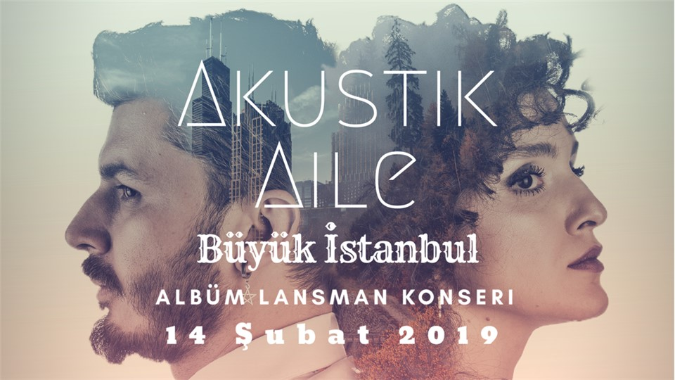 Akustik Aile Albüm Lansman Konseri 14 Şubat 2019