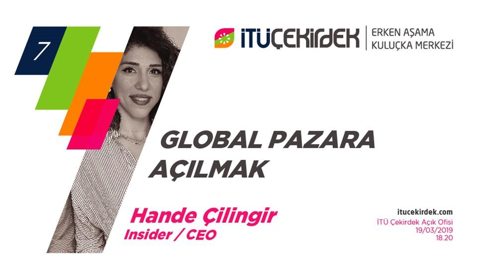 #7 Global Pazara Açılmak - Insider, Hande Çilingir