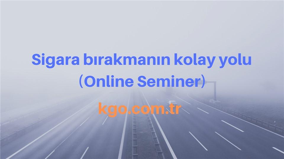 Online seminer, sigara bırakmanın en kolay yolu