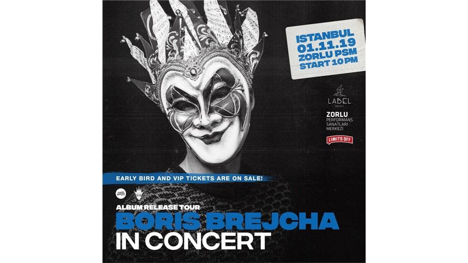 BORIS BREJCHA In Concert - İstanbul - Zorlu Performans Sanatları Merkezi