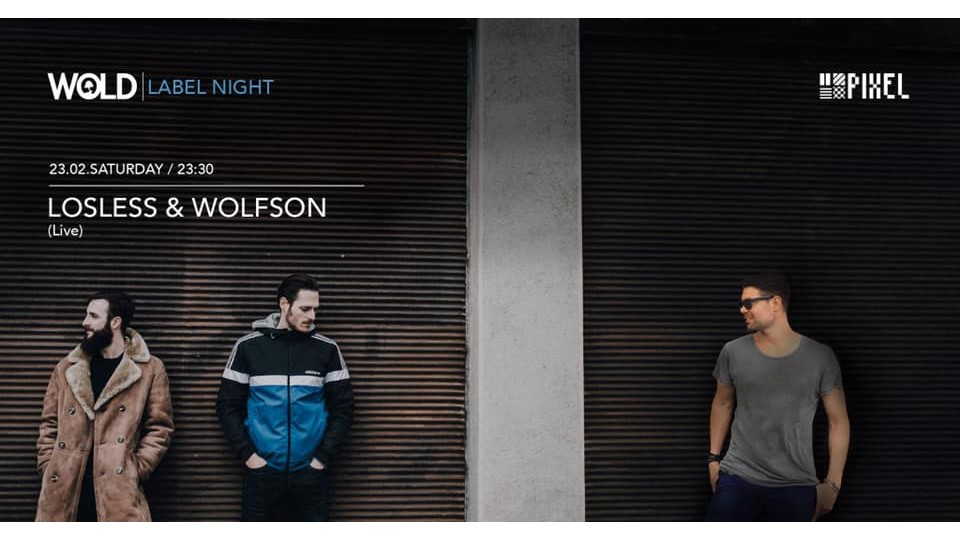 Wold Label Night: Losless (Live) & Wolfson