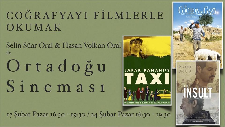 Coğrafyayı Filmlerle Okumak Selin Süar Oral & Hasan Volkan Oral ile  O r t a d o ğ u  S i n e m a s ı