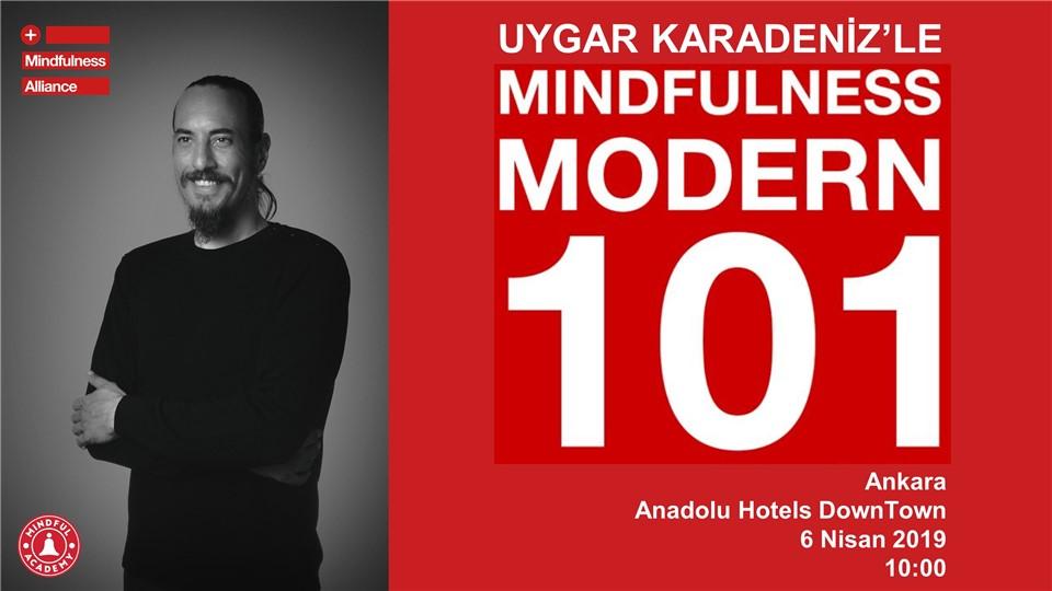 UYGAR KARADENİZ'LE MINDFULNESS MODERN 101 ATÖLYESİ