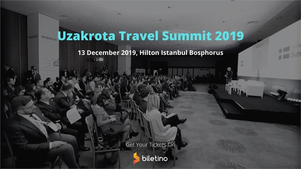 Uzakrota Travel Summit'19 - Hilton Istanbul Bosphorus
