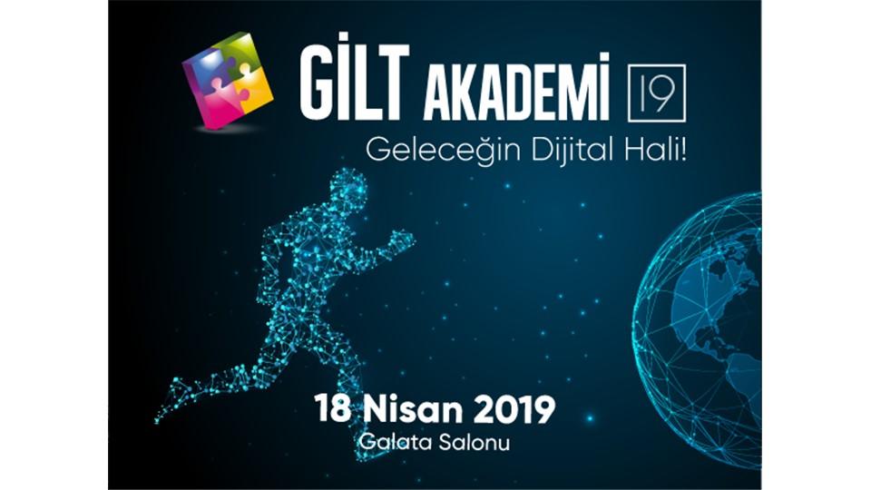 GİLT Akademi'19 - Geleceğin Dijital Hali