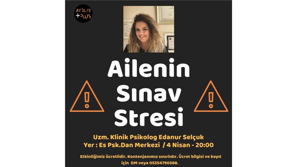 Ailenin Sınav Stresi