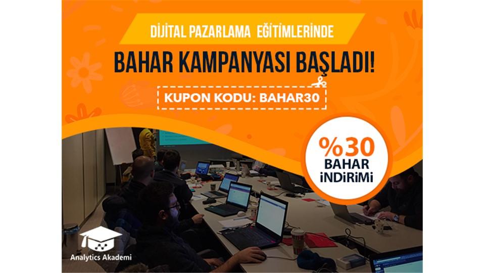 Tüm Dijital Pazarlama Eğitimlerinde Geçerli %30 Bahar Özel İndirimi Başladı!