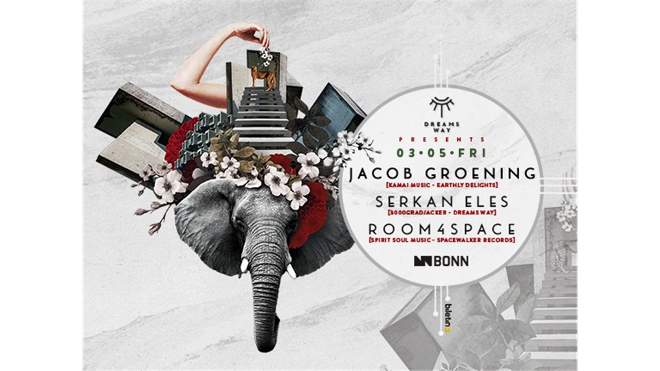 Dreams Way Presents : Jacob Groening ( Earthly Delights , Kamai Music ) - BONN Istanbul