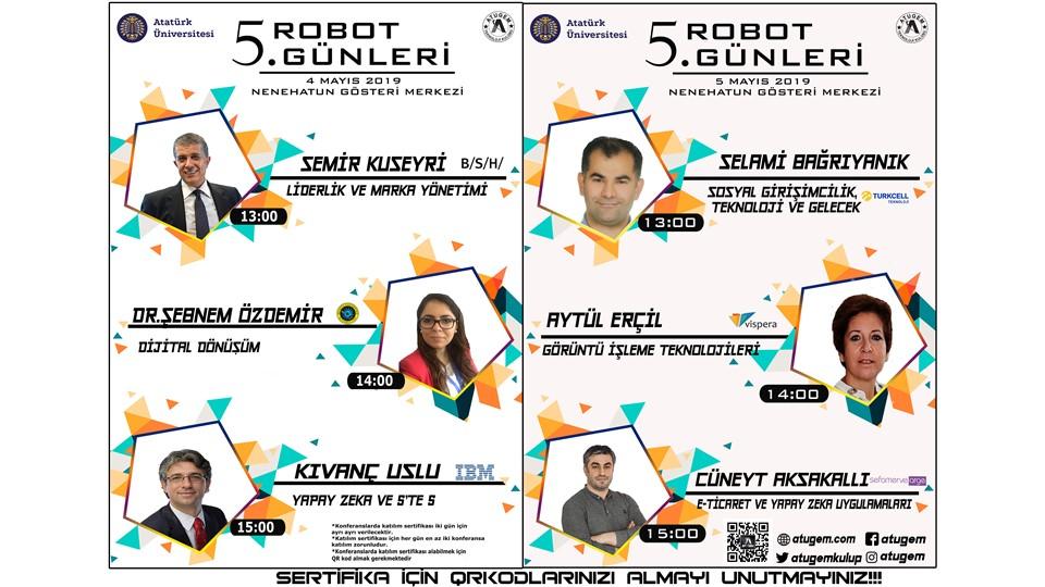 5. Atatürk Üniversitesi Robot Günleri Konferansları (4-5 Mayıs 2019)