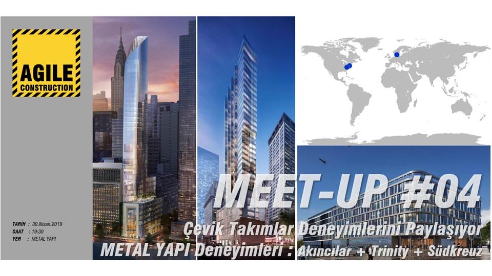 Meet-up # 04 : Çevik Takımlar Deneyimlerini Paylaşıyor : METAL YAPI CEPHE