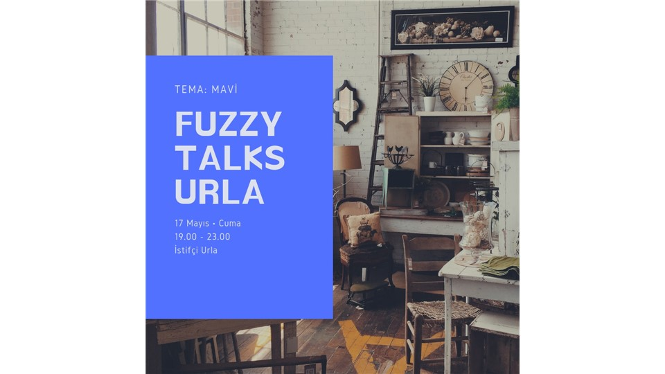 Fuzzy Talks Urla
