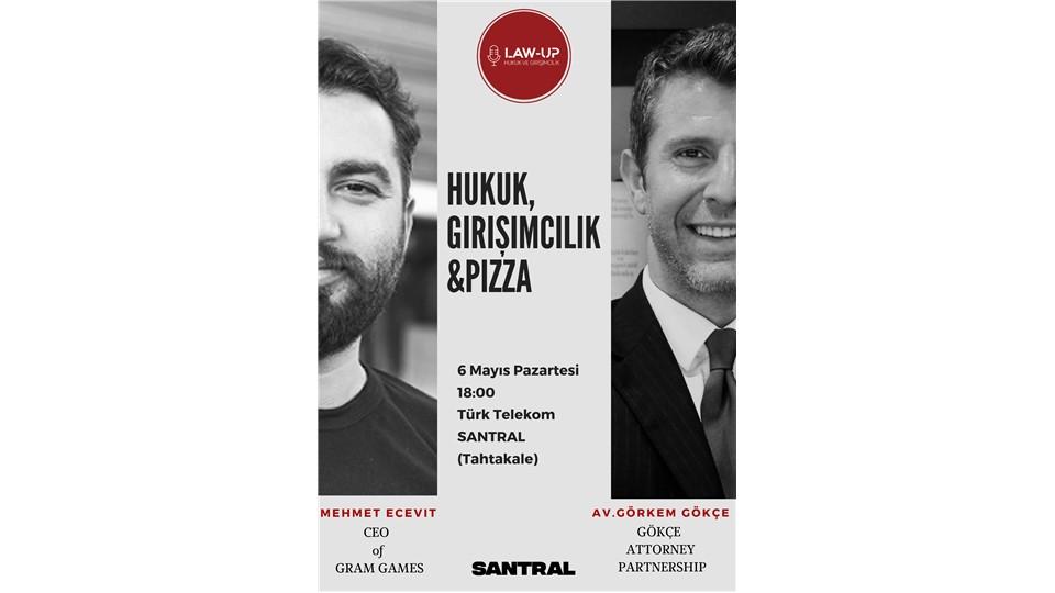 Hukuk,Girişimcilik&Pizza