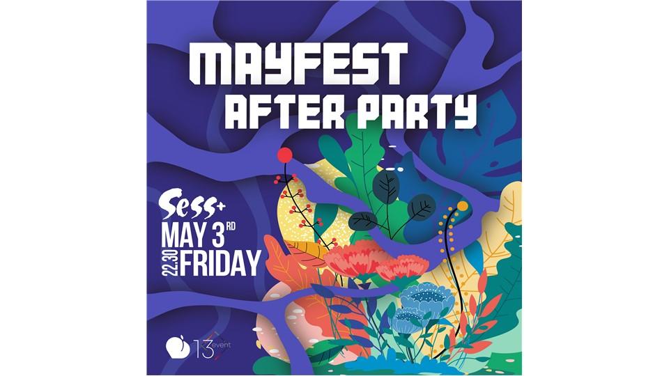 Bilkent Mayfest After Party