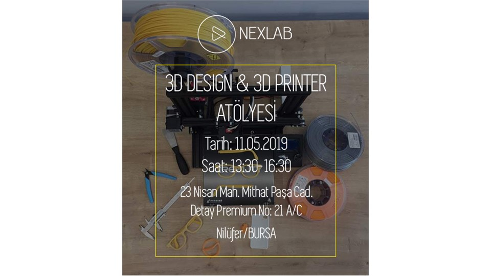 3D Design & 3D Printer Atölyesi