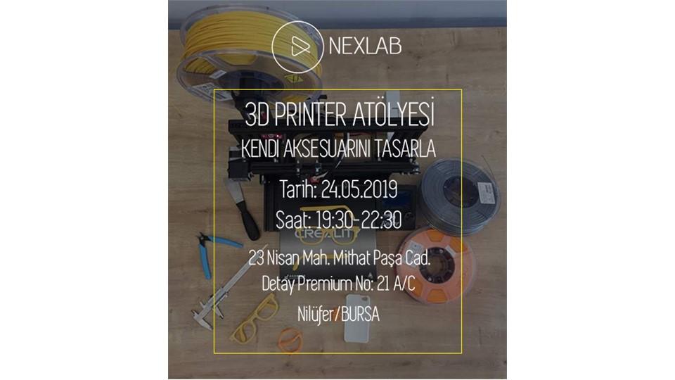 3D Printer Atölyesi - Kendi Aksesuarını Tasarla