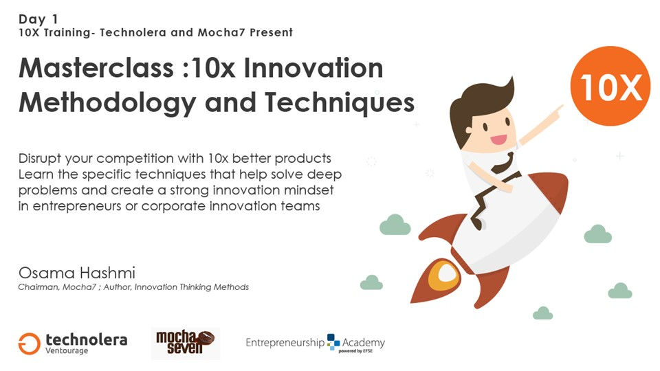 Masterclass: 10X Innovation Methodology and Techniques