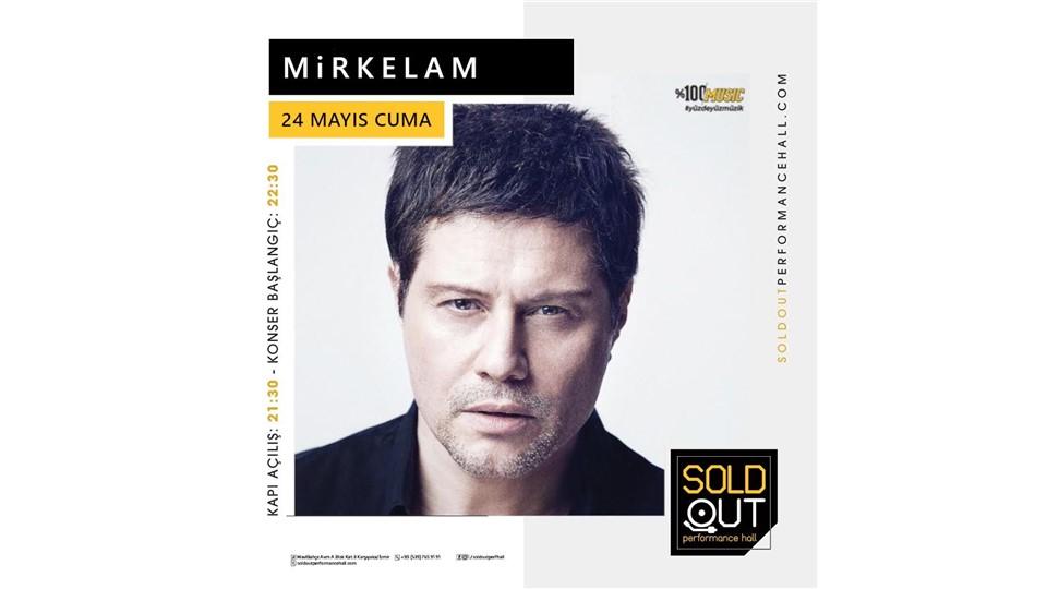 Mirkelam, 24 Mayıs'ta SoldOut Performance Hall'de