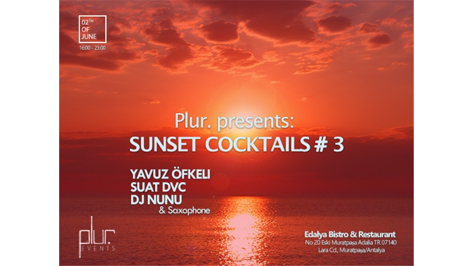 Plur. Presents:Sunset COCKTAILS # 3